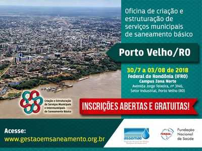 Inscrições estão abertas para oficina de saneamento em Porto Velho