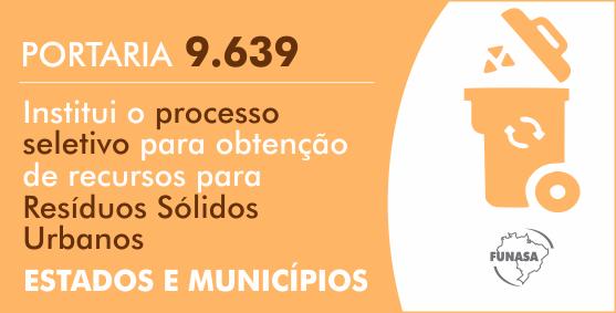 Funasa estabelece processo seletivo para repasse de recursos a Estados e Municípios no âmbito do Programa de Resíduos Sólidos Urbanos