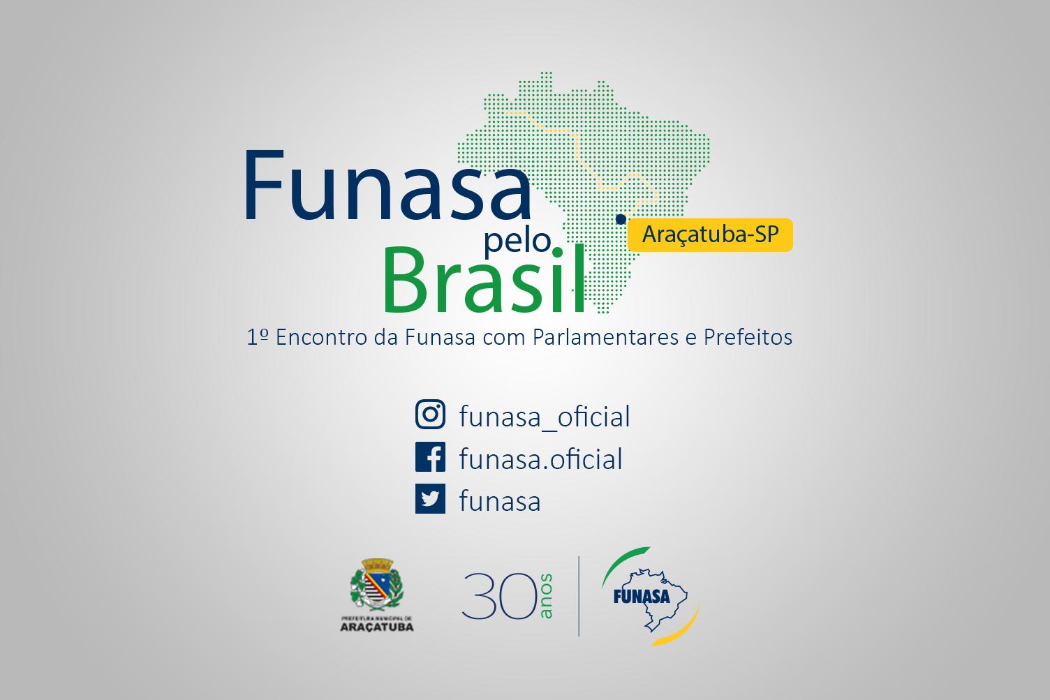 Funasa realiza primeiro encontro com parlamentares e prefeitos, em Araçatuba