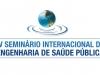 IV SEMINÁRIO INTERNACIONAL DE ENGENHARIA DE SAÚDE PÚBLICA (Dia 20)