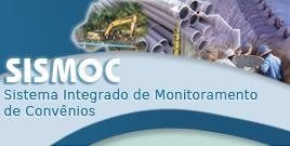 SISMOC - Sistema Integrado de Monitoramento de Convênios