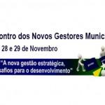 I Encontro dos Novos Gestores Municipais do Estado de Rondônia - Arte (AROM)